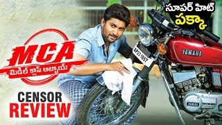 MCA (Middle Class Abbayi) Censor REVIEW | Nani | Sai Pallavi | Dil Raju | Filmylooks