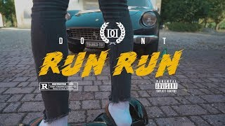 DONT - Run Run / Ран Ран (Prod. Rectone) OFFICIAL VIDEO