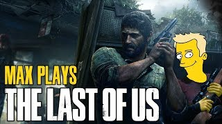 The Last of Us - Max Derrat's Lazy Sunday Stream