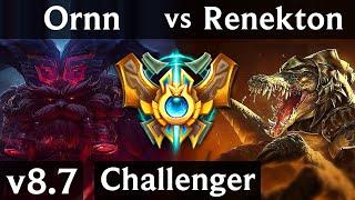 ORNN vs RENEKTON (TOP) | KDA 7/1/11 | Korea Challenger | Patch 8.7