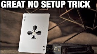Spectacular NO SETUP Card Trick With A POWERFUL Ending!