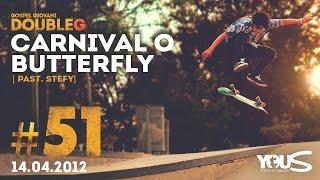 Carnival o Butterfly - Past. Stefy | DoubleG