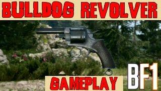 Battlefield 1 ● Bull Dog Revolver Gameplay ● PC 1080p 60ᶠᵖˢ