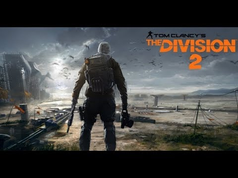 Закрытый бета-тест Tom Clancy's The Division 2 (без комментариев) [2K 1440p]