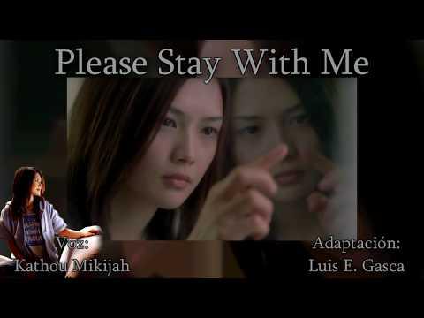 "YUI - Kathou Mikijah - Please Stay With Me""Fandub Latino"""