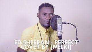 Download Lagu ED SHEERAN - PERFECT [cover by MELKI ] Gratis STAFABAND