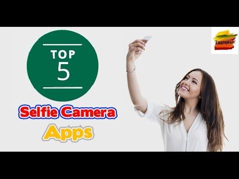 Top 5 Best Selfie Camera's 2017 ||Best Selfie Apps For Android|| The Best Selfie Filter Apps!