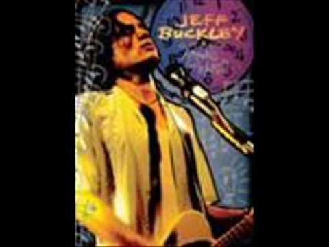 Jeff Buckley- The Sky is a Landfill from the album Sketches for My Sweetheart the Drunk.