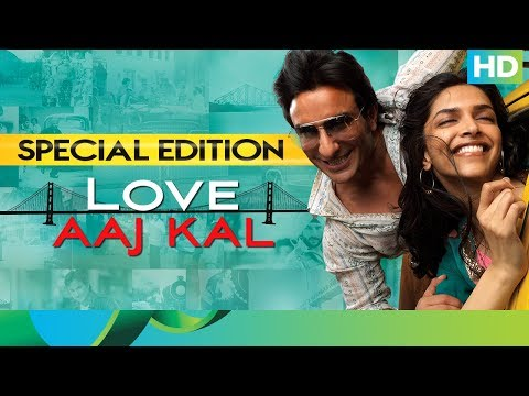Love Aaj Kal Movie | Special Edition | Saif Ali Khan, Deepika Padukone, Rishi Kapoor