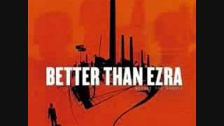 Better Than Ezra - A Southern Thing
