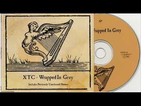 Xtc - Wrapped in Grey