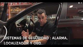 Sistemas de Seguridad: Alarma, Localizador y OBD