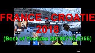 FRANCE - CROATIE 2018 (Best of Youtube 20180715-0355)