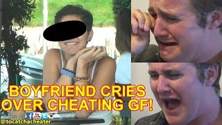 Grown Man Cries because of Cheating Girlfriend! Part 1   To Catch a Cheater