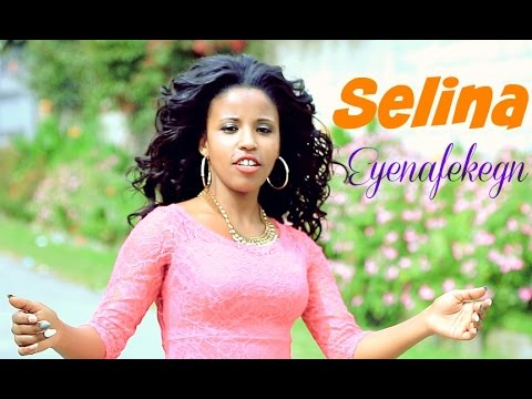 Selamawit Getachew - Eyenafekegn (እየናፈቀኝ ) New Ethiopian Music 2016 (Official Video)