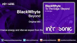BlackWhyte - Beyond [Infrasonic Future]