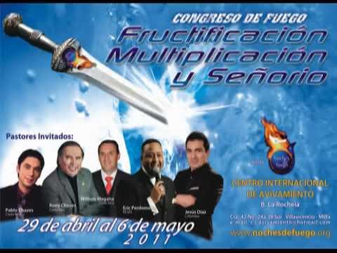 Saludos Apostol William Magaña, Congreso Fructificacion Multiplicacion y Señorío