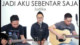 download lagu Judika - Jadi Aku Sebentar Saja VERSI TERBAIK gratis