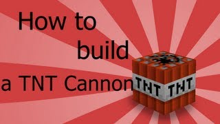 Minecraft - How to build a TNT Cannon  [HD+]