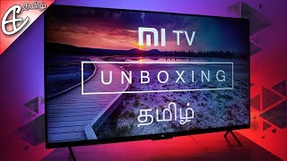 Xiaomi Mi TV 4 (55 inch 4K HDR TV) Unboxing & First Look! | Tamil