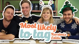 MOST LIKELY TO TAG! (KERST EDITIE)