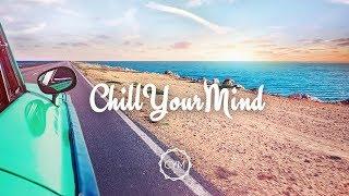 Summer Chill Mix 2017 'Endless Memories'