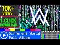 Lagu Alan Walker Different World【Full Album】
