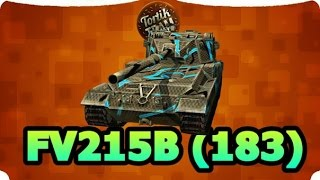 WoT Blitz Let`s Play на FV215b 183