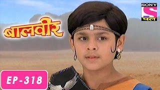 Baalveer - बालवीर - Episode 318 - 26th July 2016