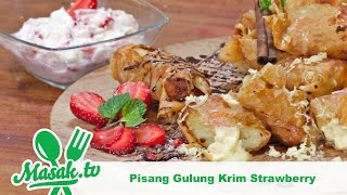 Pisang Gulung Krim Strawberi (Strawberry Cream Banana Roll) | Jajanan #072