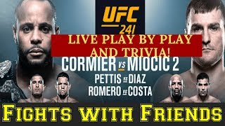 UFC 241 LIVE DANIEL CORMIER VS STIPE MIOCIC AND DIAZ VS PETTIS PLAY BY PLAY