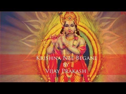Krishna Nee Begane By Vijay Prakash