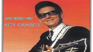 Watch Roy Orbison One More Time video