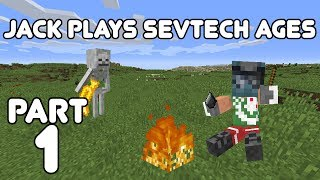 Let's Begin! Jack plays Minecraft: SevTech Ages Part 1
