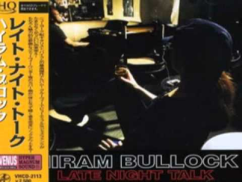Hiram Bullock ~ Now It's Time (To SingThe Blues)