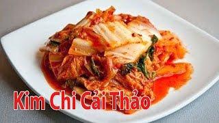Cách Làm Kim Chi Cải Thảo Thật Đơn Giản Cho Mùa Đông   Góc Bếp Nhỏ