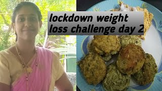 15 days lockdown weight loss challenge day 2, 5 kg weight loss challenge,