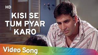 download lagu Kisi Se Tum Pyar Karo Sad  Andaaz Songs gratis