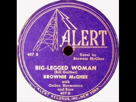 BIG-LEGGED WOMAN by Brownie McGhee&Sonny Terry