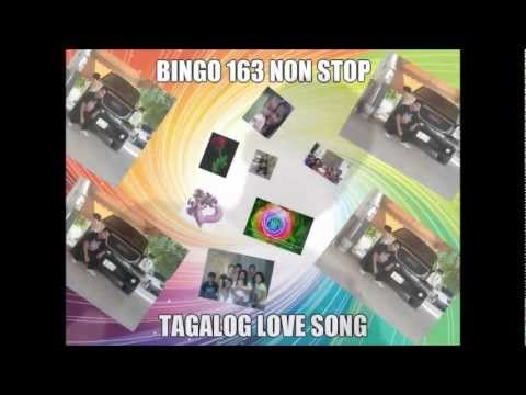 TAGALOG LOVE SONG&#039;S (BINGO163 NON STOP MUSIC)