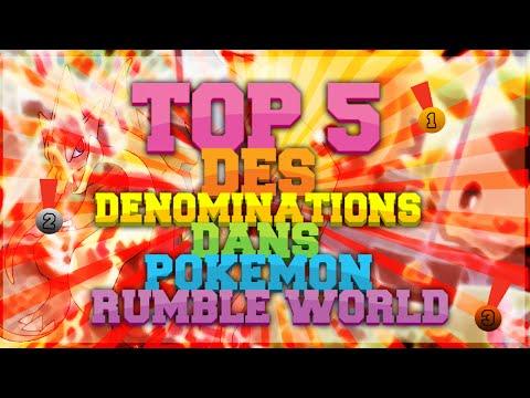 ◓TOP 5 des Dénominations dans Pokémon Rumble World !