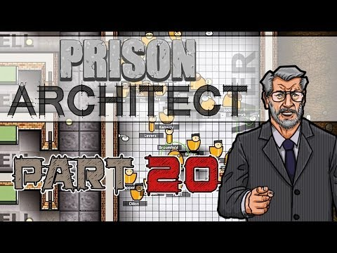 Big Boys (Prison Architect Gameplay | Part 20)