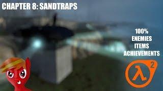 Half-Life 2 (100%) Walkthrough (Chapter 8: Sandtraps)