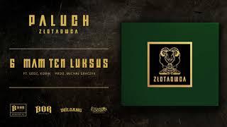 "download lagu Paluch ""mam Ten Luksus"" Ft.  Gedz, Kobik Prod. gratis"