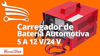 Carregador de Bateria Automotiva 5A com Auto Seleção 12V 24V REALBAT CR5N - Loja do Mecânico