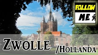 Zwolle / Hollanda | Follow Me!