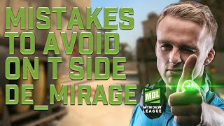 MISTAKES TO AVOID ON T MIRAGE (MDL Pro Tip Series)