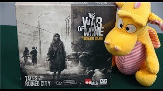 This War of Mine: Tales from the Ruined City - Unboxing