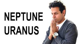 Uranus & Neptune in Astrology, What they really mean, Secret of Horoscope