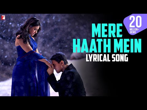 Lyrical: Mere Haath Mein - Full Song With Lyrics - Fanaa